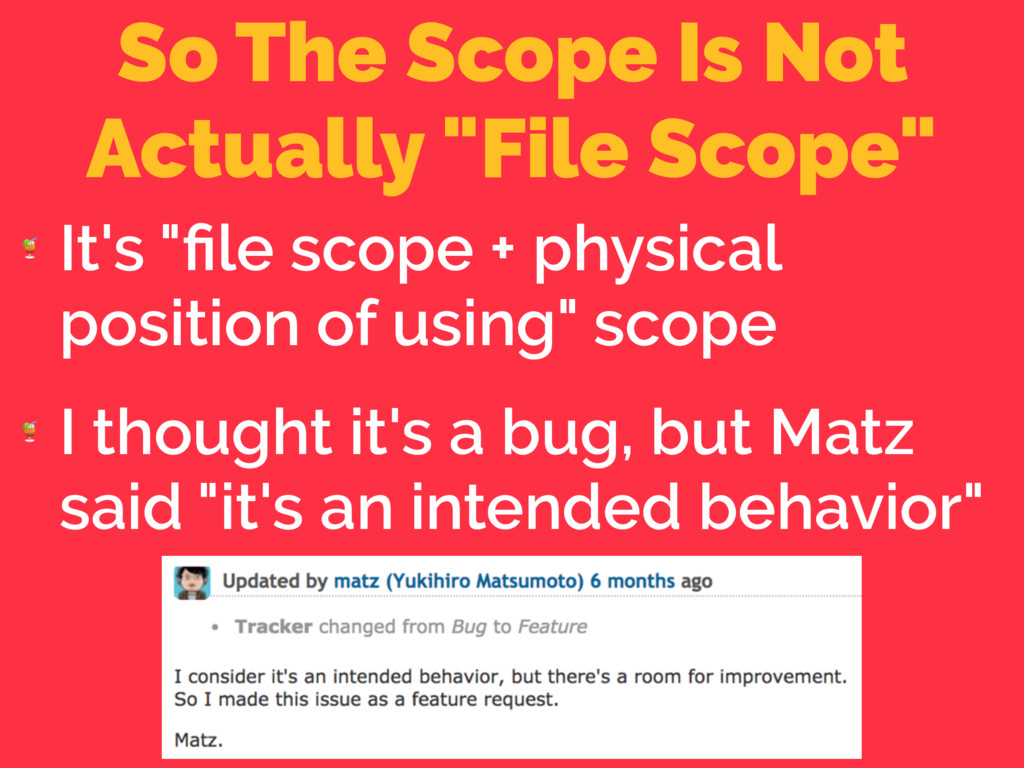 """So The Scope Is Not Actually """"File Scope""""  It's..."""