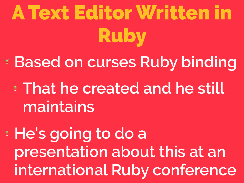 A Text Editor Written in Ruby  Based on curses ...
