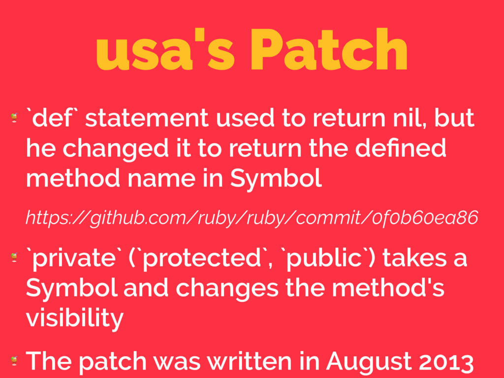 usa's Patch  `def` statement used to return nil...
