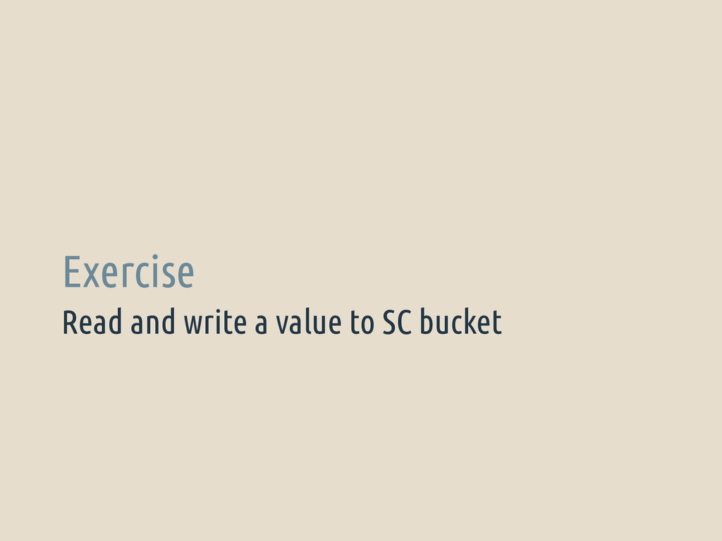 Read and write a value to SC bucket Exercise