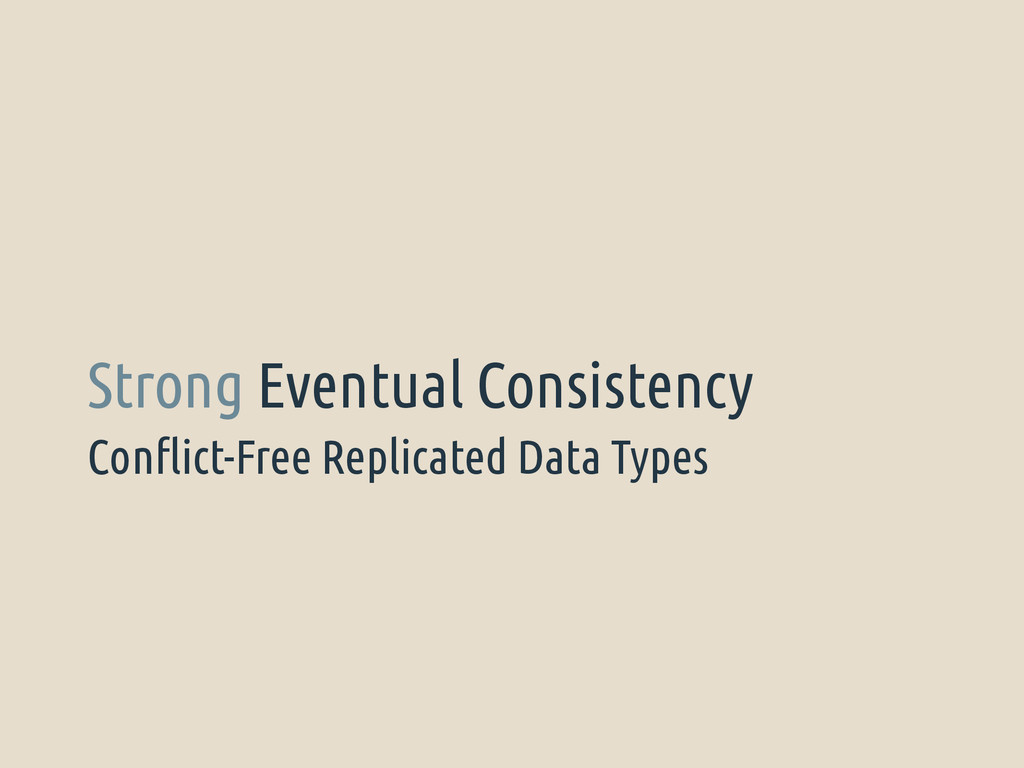 Conflict-Free Replicated Data Types Strong Even...