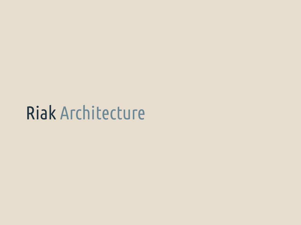 Riak Architecture