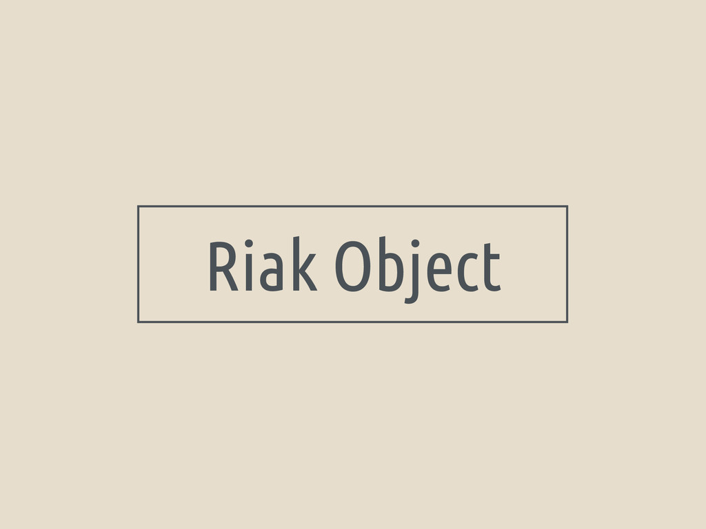 Riak Object