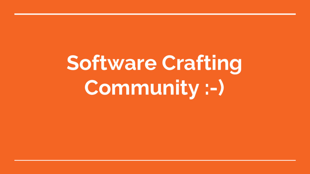 Software Crafting Community :-)