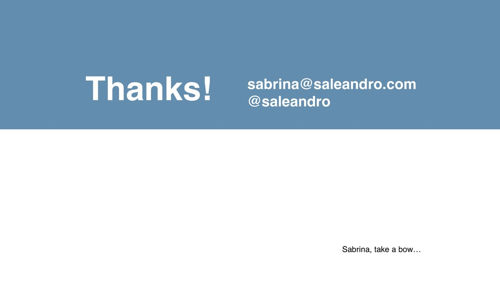 Thanks! Sabrina, take a bow… sabrina@saleandro....