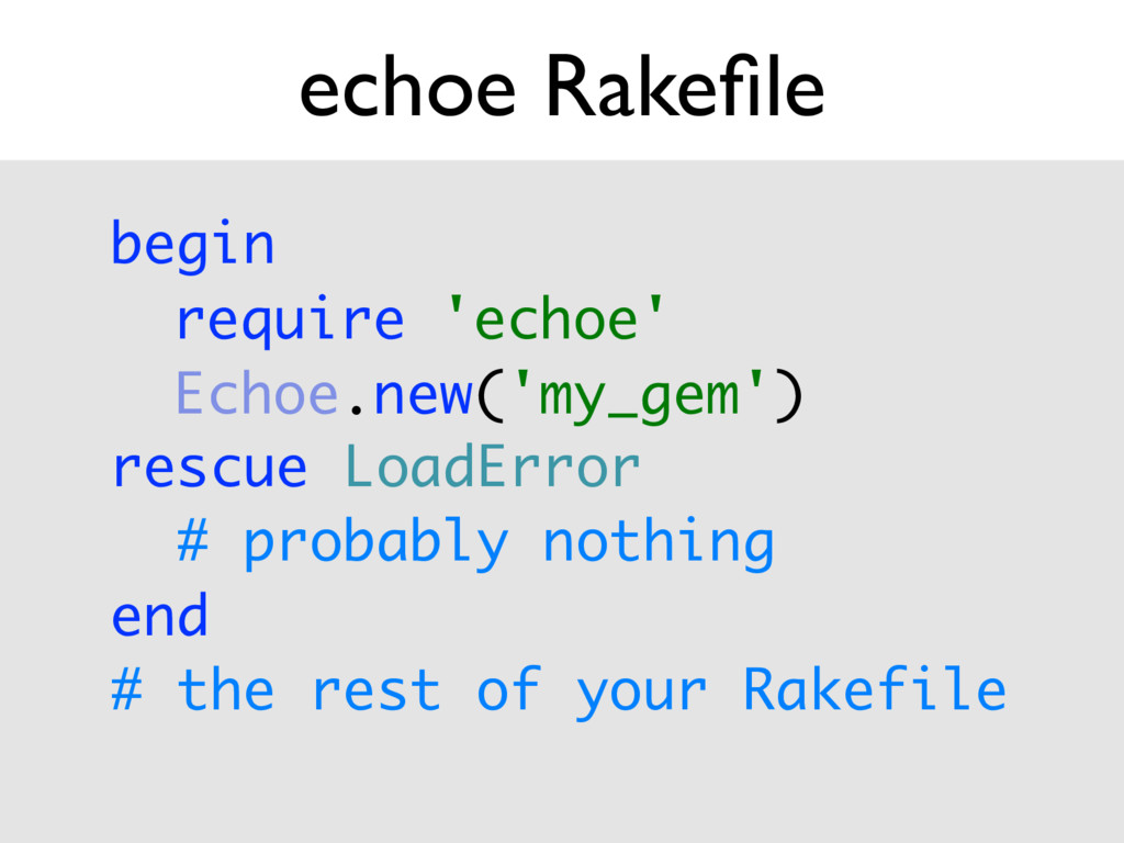 echoe Rakefile begin