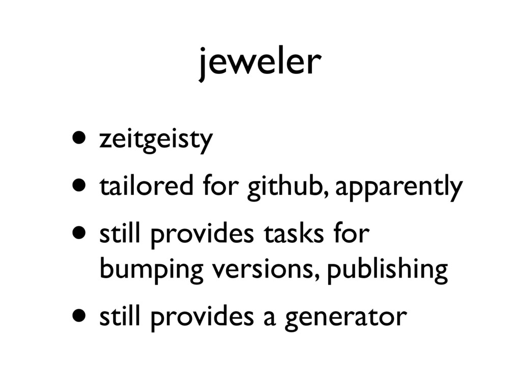 jeweler • zeitgeisty • tailored for github, app...