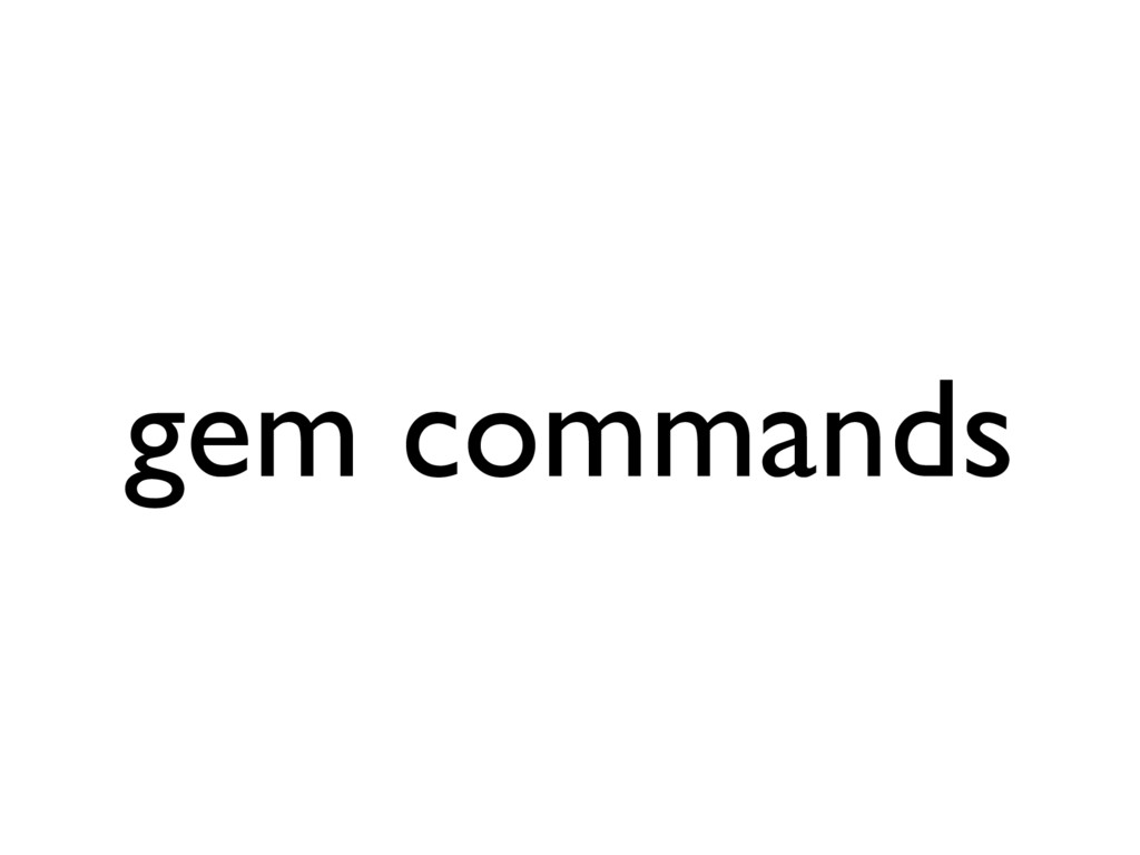 gem commands