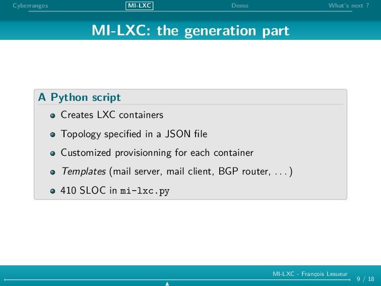 Cyberranges MI-LXC Demo What's next ? MI-LXC: t...