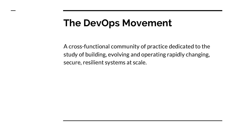 The DevOps Movement A cross-functional communit...