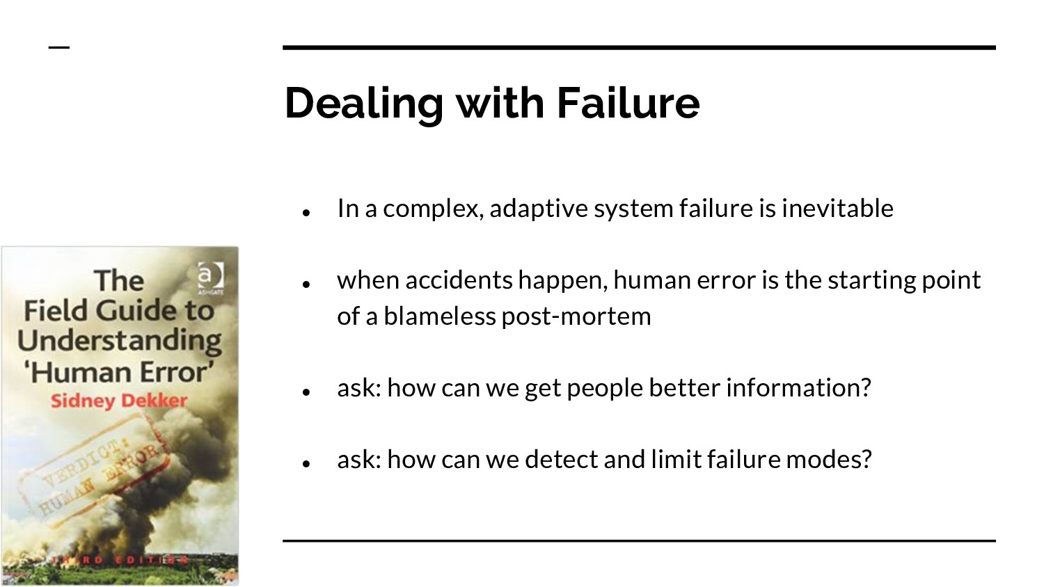 Dealing with Failure ● In a complex, adaptive s...