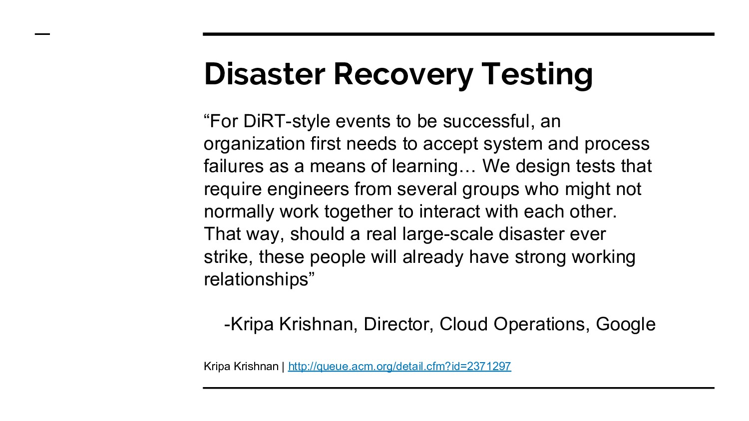 """Disaster Recovery Testing """"For DiRT-style event..."""