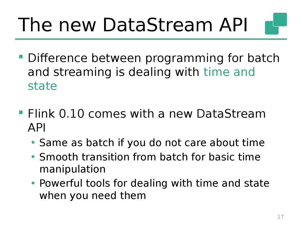 The new DataStream API  Difference between pro...