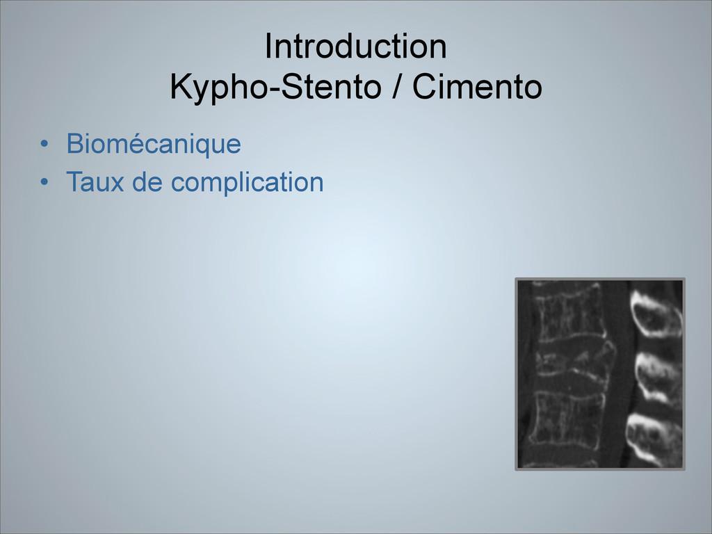 Introduction  Kypho-Stento / Cimento • Bioméca...