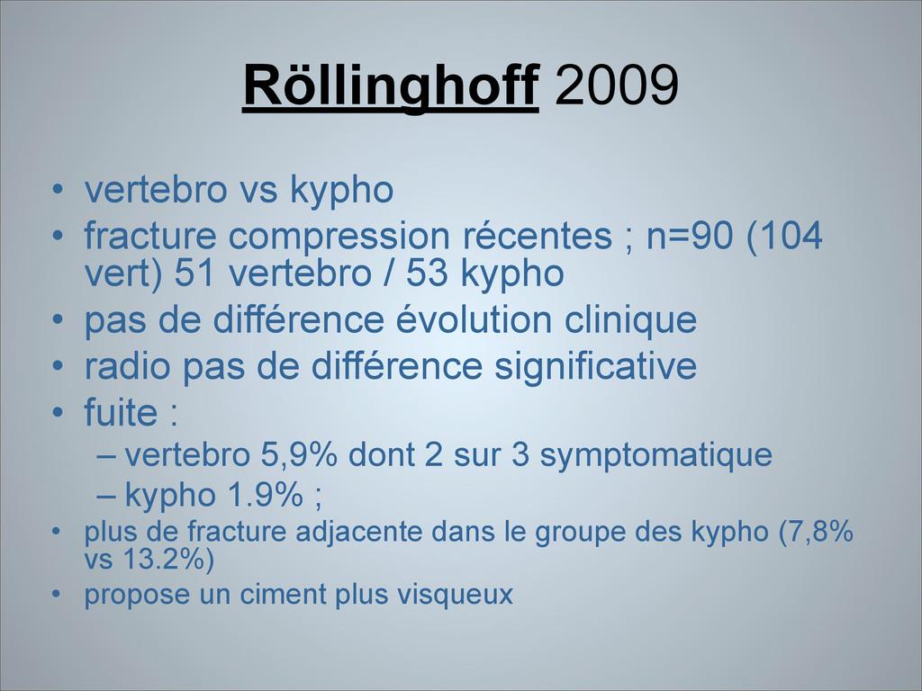 Röllinghoff 2009 • vertebro vs kypho • fracture...