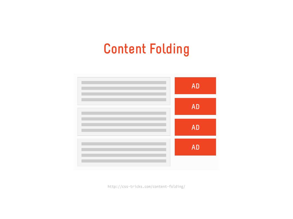 Content Folding AD AD AD AD http://css-tricks.c...