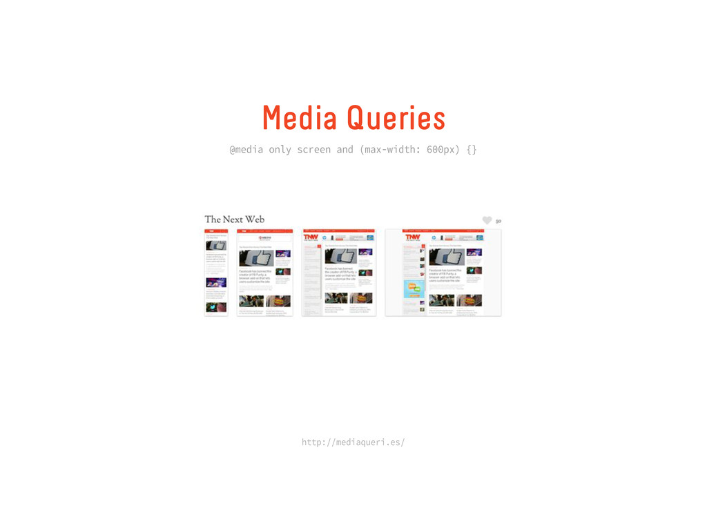 Media Queries @media only screen and (max-width...