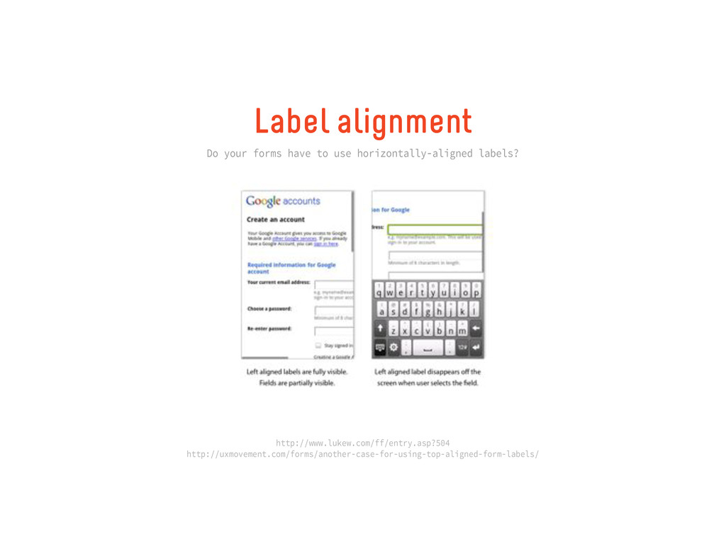 Label alignment Do your forms have to use horiz...