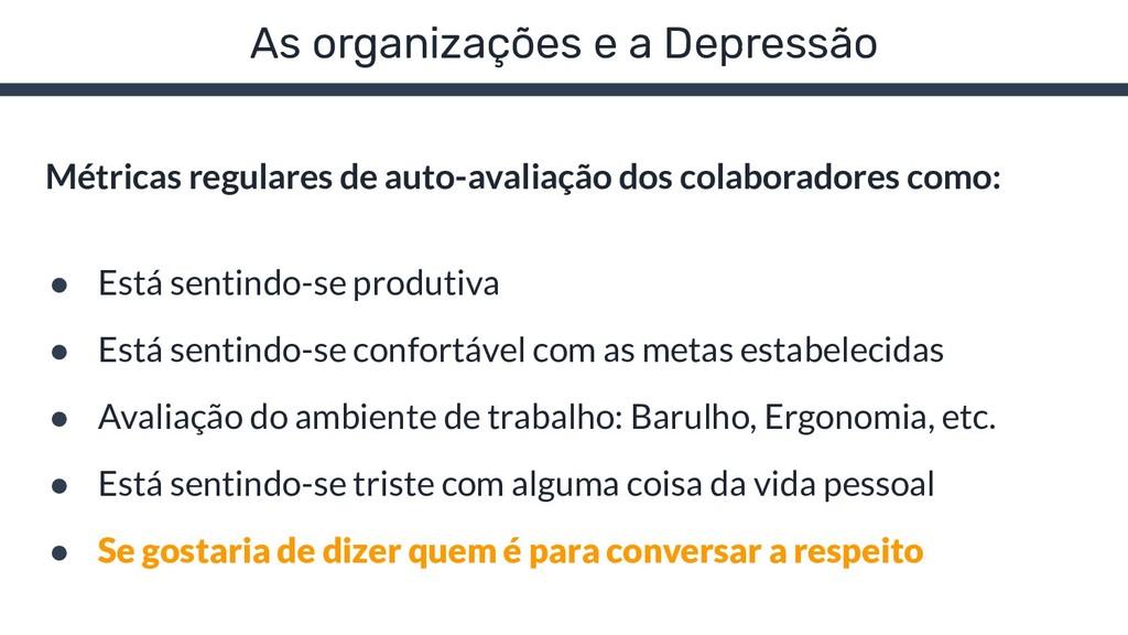 As organizações e a Depressão Métricas regulare...