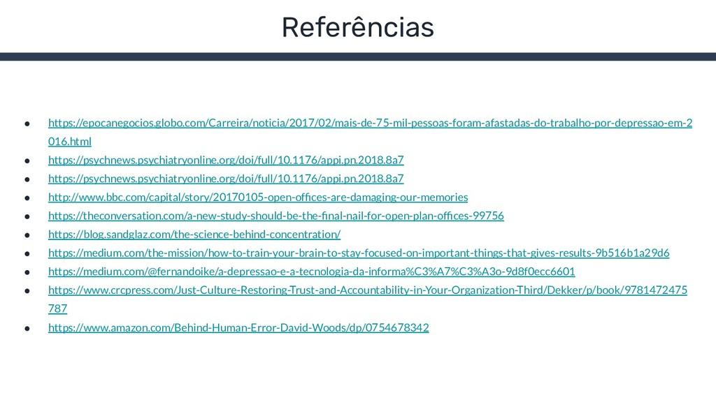 Referências ● https://epocanegocios.globo.com/C...
