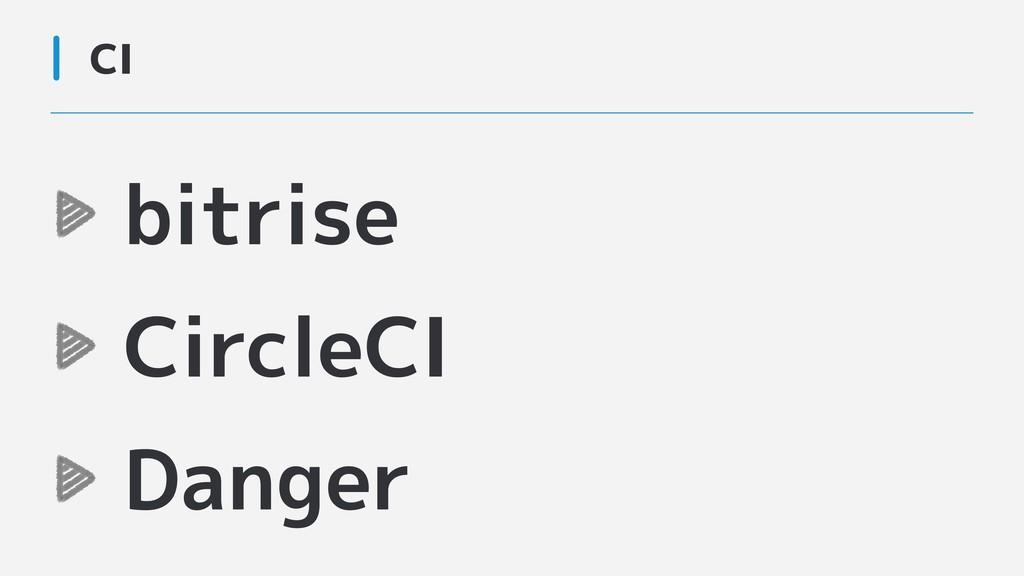 CI bitrise CircleCI Danger