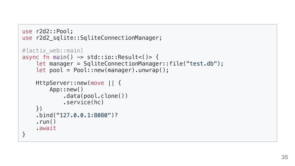 use r2d2::Pool;  use r2d2_sqlite::SqliteConnect...