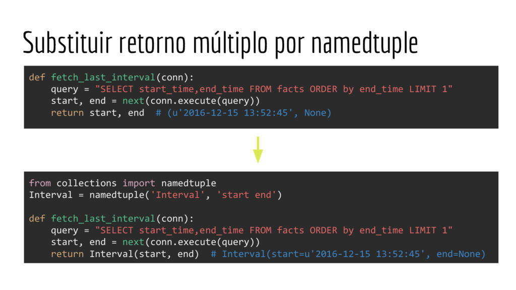 Substituir retorno múltiplo por namedtuple from...