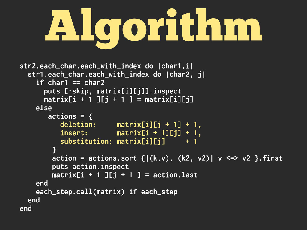Algorithm str2.each_char.each_with_index do |ch...