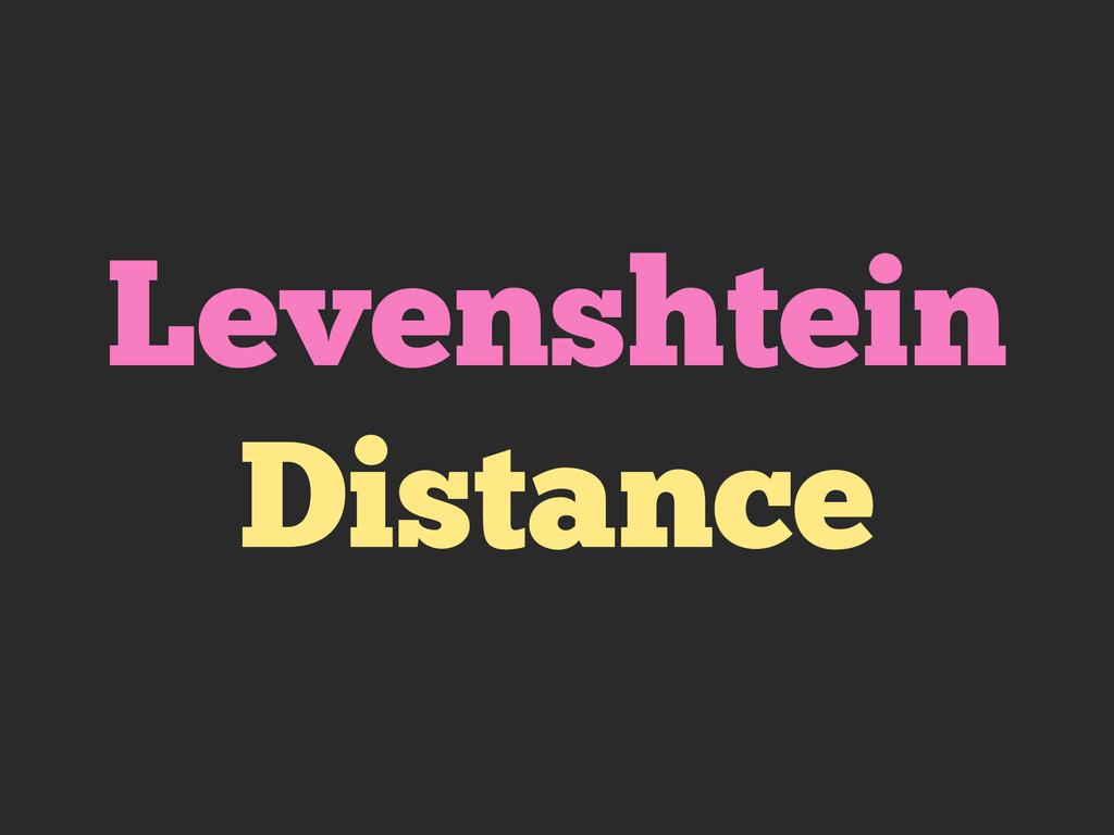 Levenshtein Distance