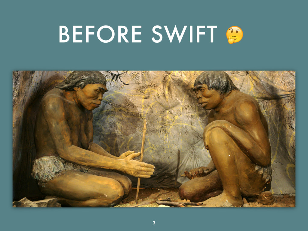 BEFORE SWIFT  3