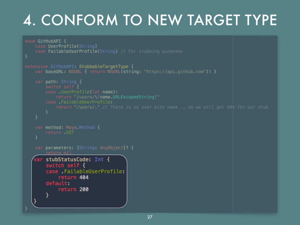 4. CONFORM TO NEW TARGET TYPE 27