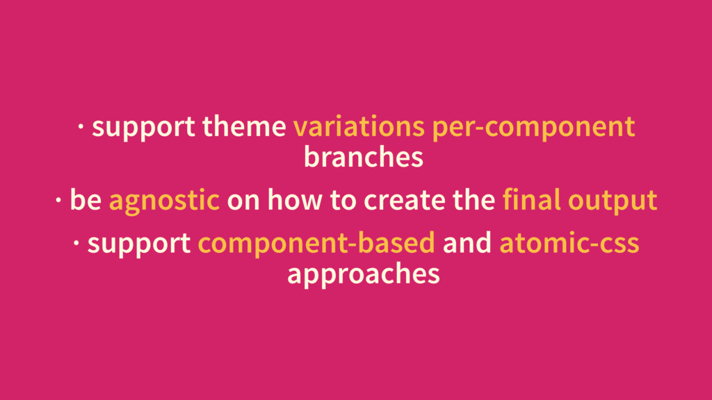 · support theme variations per-component branch...