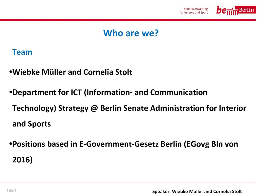 Team •Wiebke Müller and Cornelia Stolt •Departm...