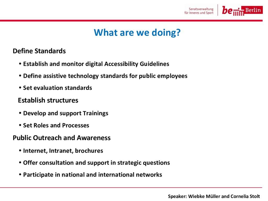 Define Standards • Establish and monitor digita...
