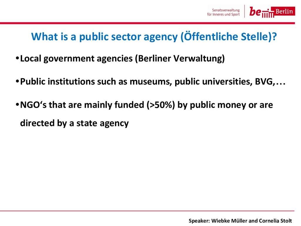 •Local government agencies (Berliner Verwaltung...