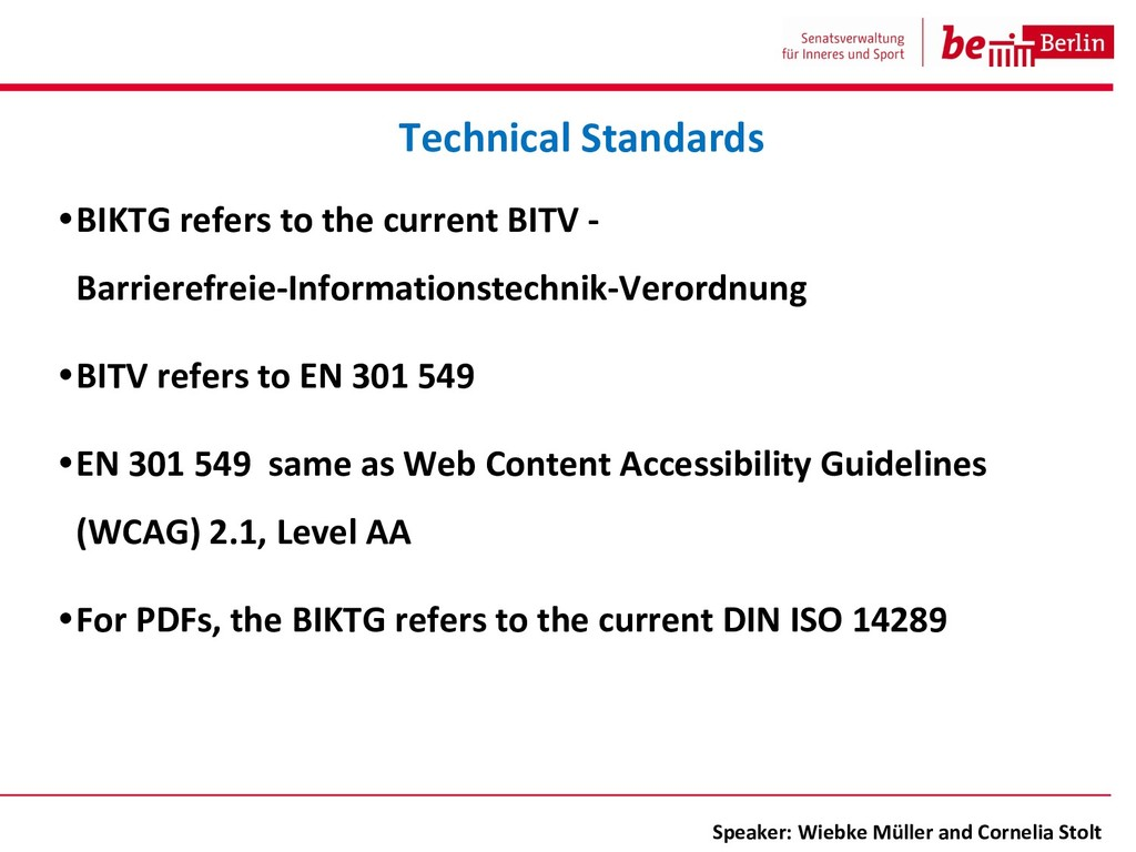 •BIKTG refers to the current BITV - Barrierefre...