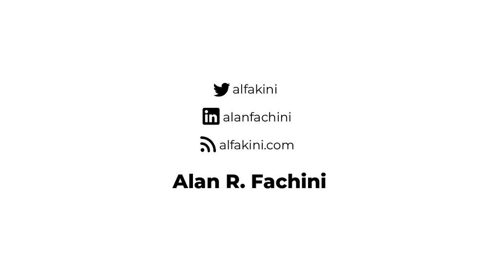 Alan R. Fachini alfakini alanfachini alfakini.c...
