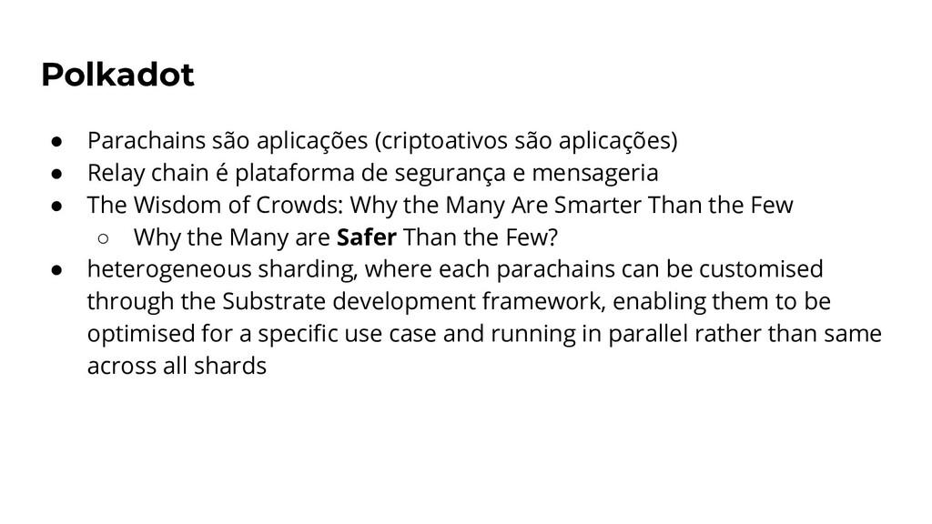 Polkadot ● Parachains são aplicações (criptoati...