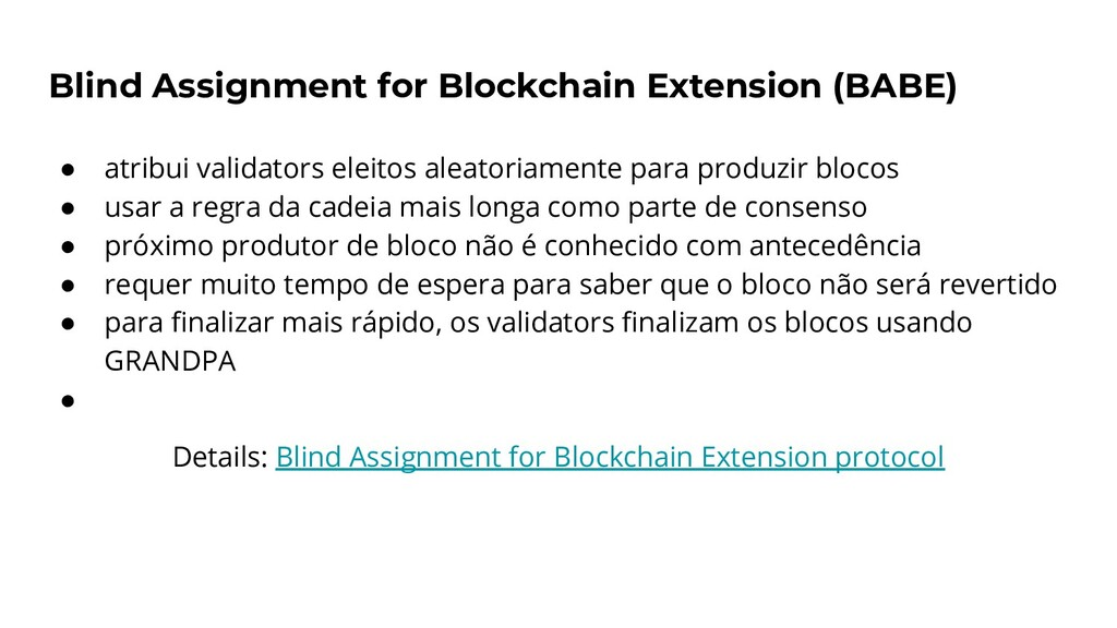 Blind Assignment for Blockchain Extension (BABE...