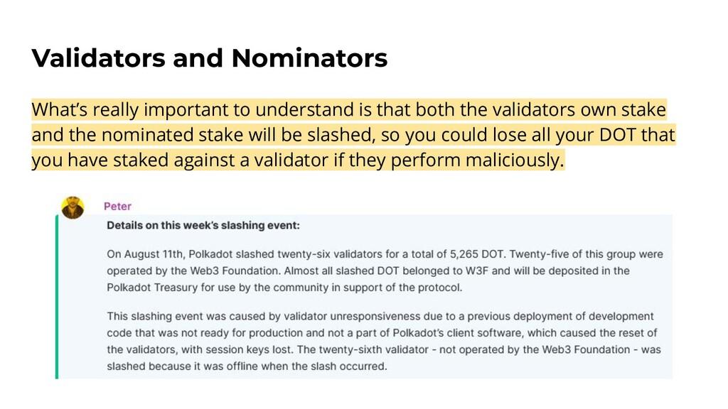 Validators and Nominators What's really importa...