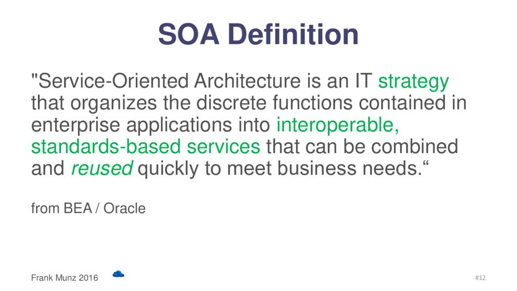 """SOA Definition """"Service-Oriented Architecture i..."""