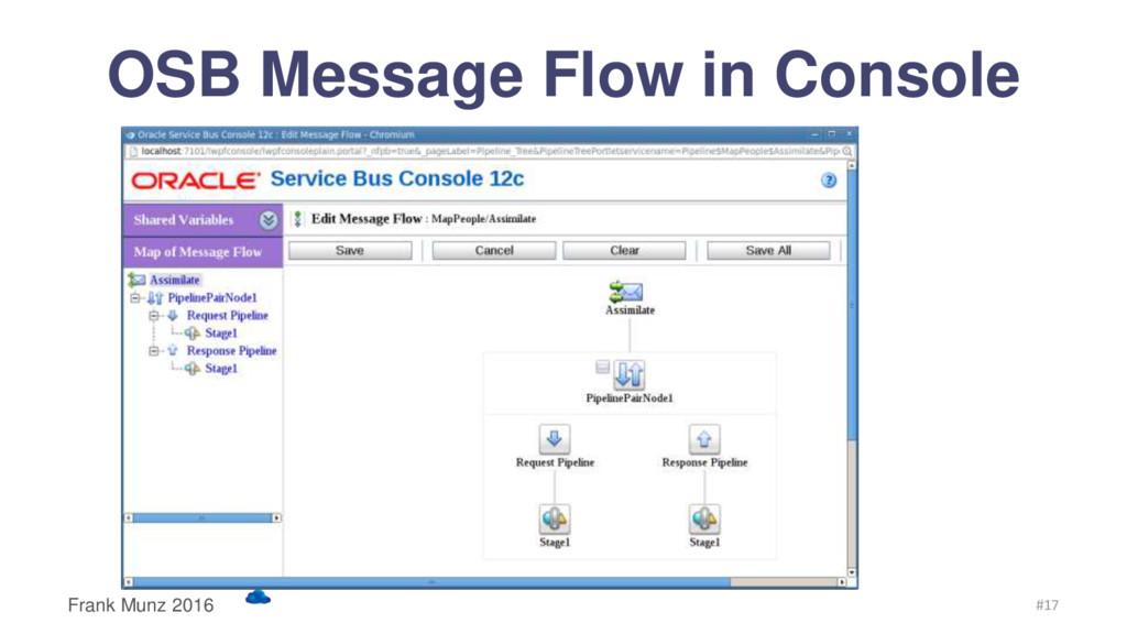 OSB Message Flow in Console Frank Munz 2016 #17