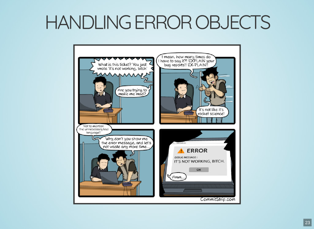 HANDLING ERROR OBJECTS 23