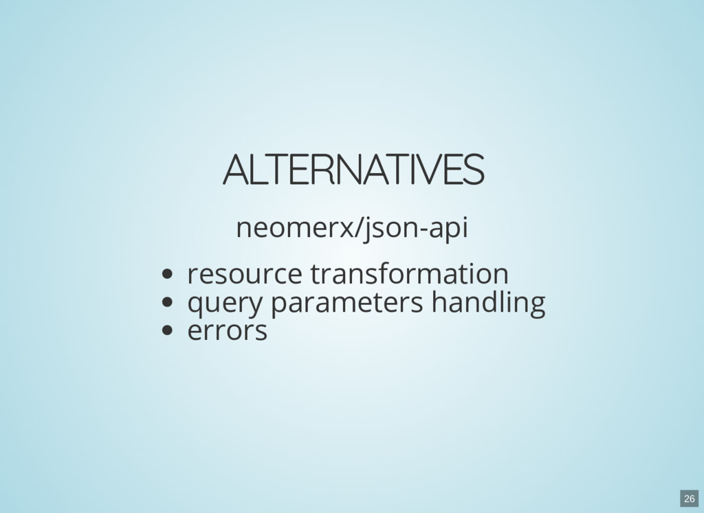 ALTERNATIVES neomerx/json-api resource transfor...