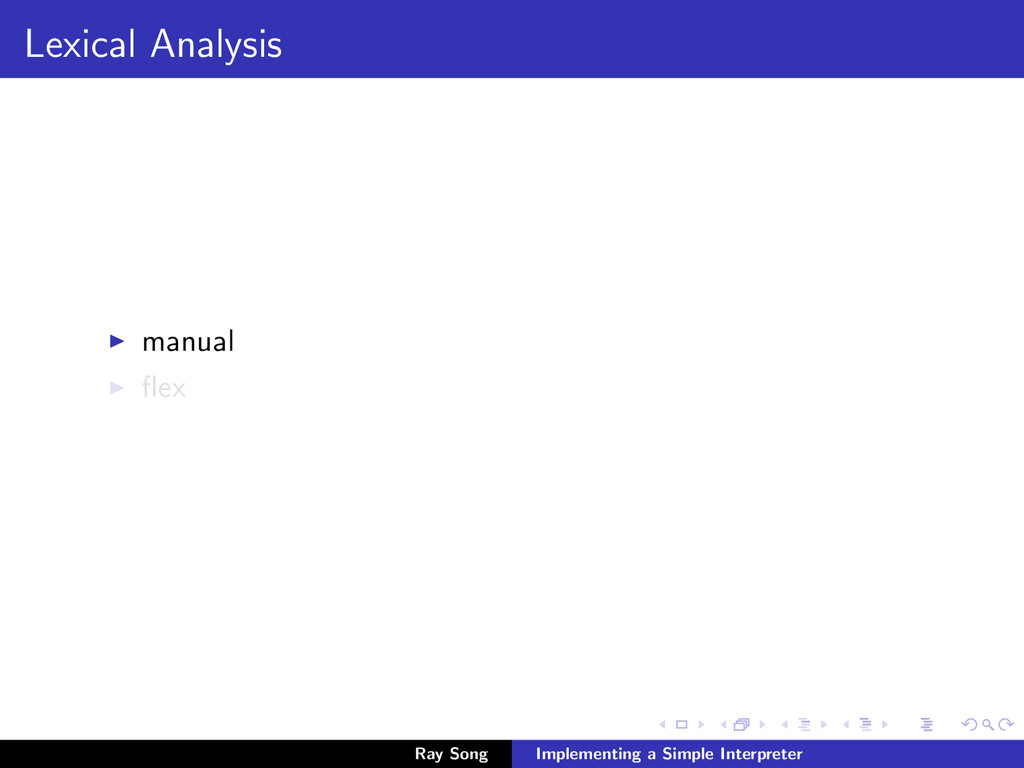 Lexical Analysis manual flex Ray Song Implementi...