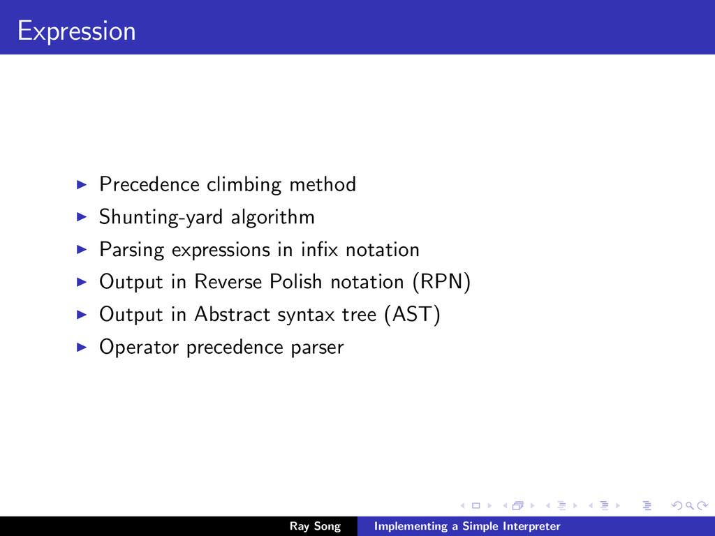 Expression Precedence climbing method Shunting-...