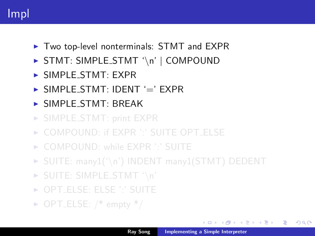 Impl Two top-level nonterminals: STMT and EXPR ...