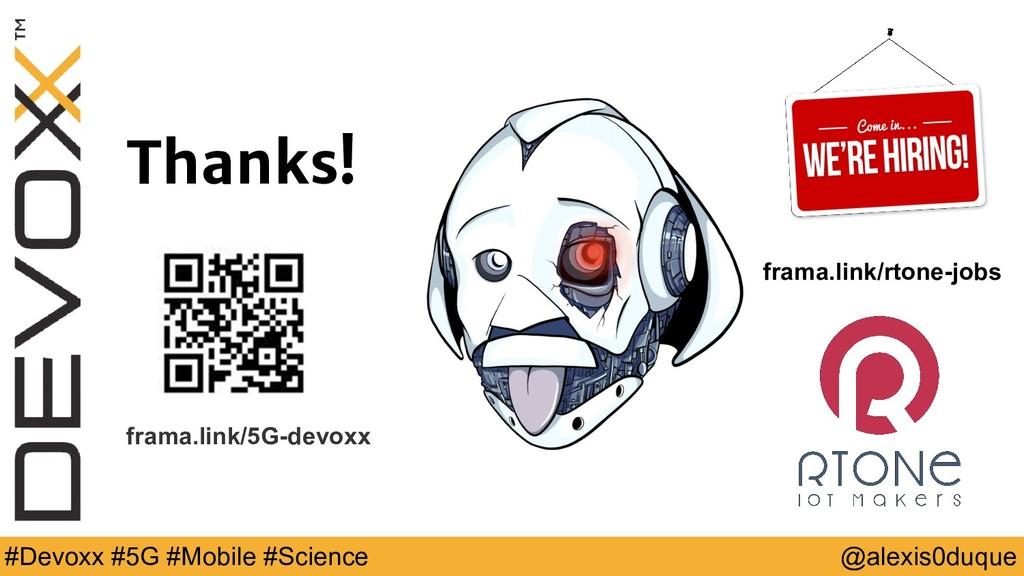 @alexis0duque #Devoxx #5G #Mobile #Science Than...
