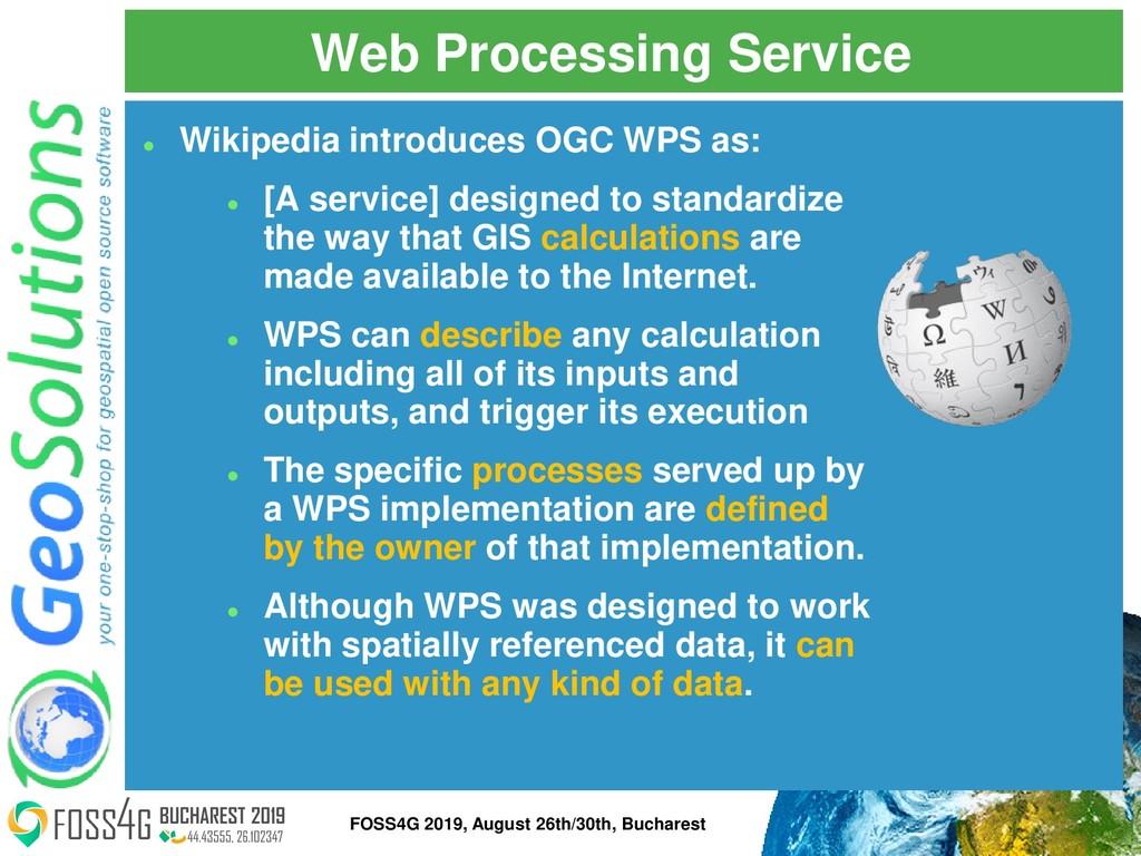 Web Processing Service ⚫ Wikipedia introduces O...