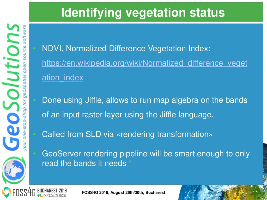 Identifying vegetation status • NDVI, Normalize...